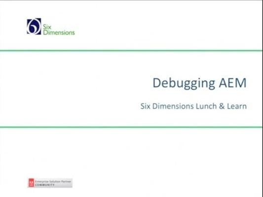 Lunch and Learn - Debugging AEM