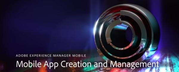 AEM Mobile Part 1: A Fresh Approach to Mobile Apps