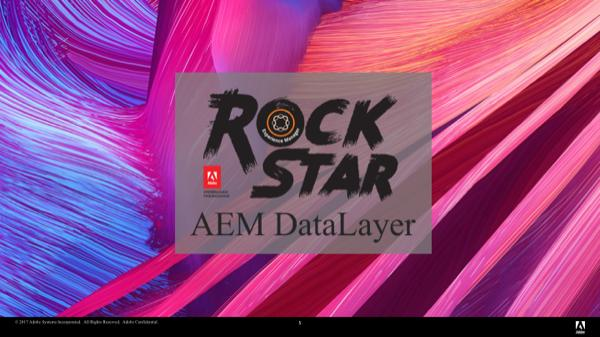 Be an #AEMRockstar: Use AEM DataLayer