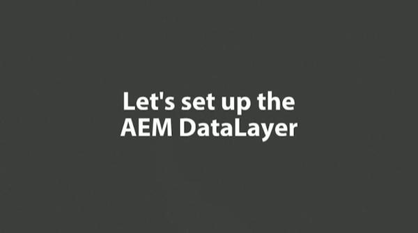 Intro to AEM DataLayer