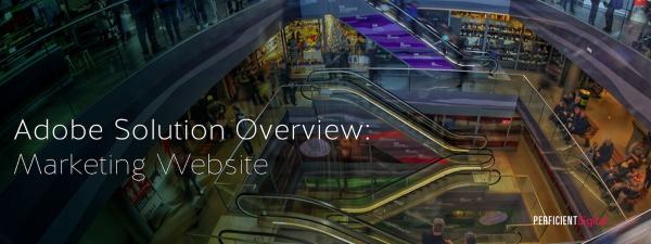 Adobe Solution Overview: Marketing Website